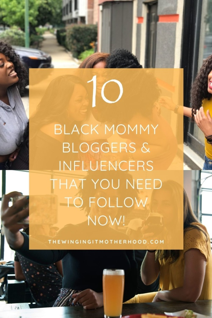 Black mommy bloggers you need to follow, black girl magic, black creatives, support black business