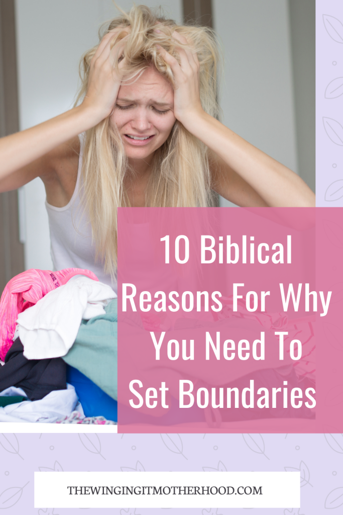 Christian mom encouragement,setting boundaries as a Christian woman. Giving yourself grace. Giving of yourself joyfully.